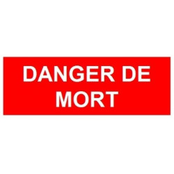 Sticker danger de mort