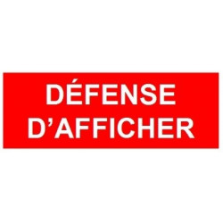 Sticker interdiction - défense d'afficher