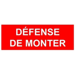 Sticker interdiction - défense de monter