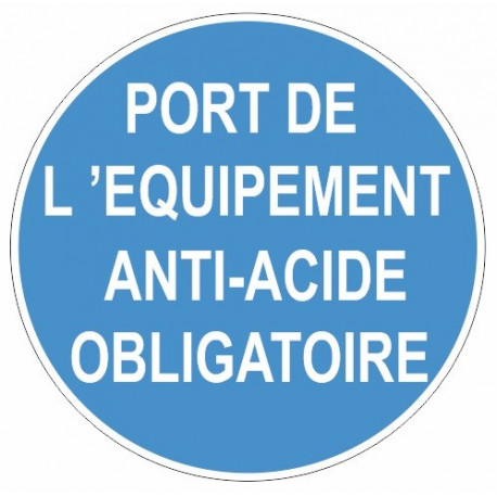 Sticker obligation - Port de l'équipement anti-acide obligatoire