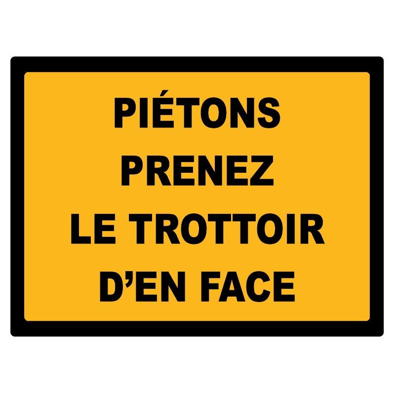 Sticker Chantier Pi 233 Tons Prenez Le Trottoir D En Face